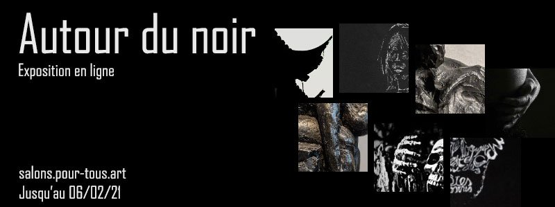 """Exposition """"Autour du noir"""""""